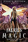 Faerie's Magic (Seasons of the Fae Book 1)