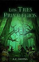 Los Tres Privilegios