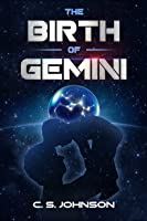 The Birth of Gemini (The Signs of the Stars, #0.5)