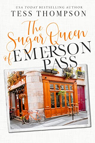 The Sugar Queen of Emerson Pass