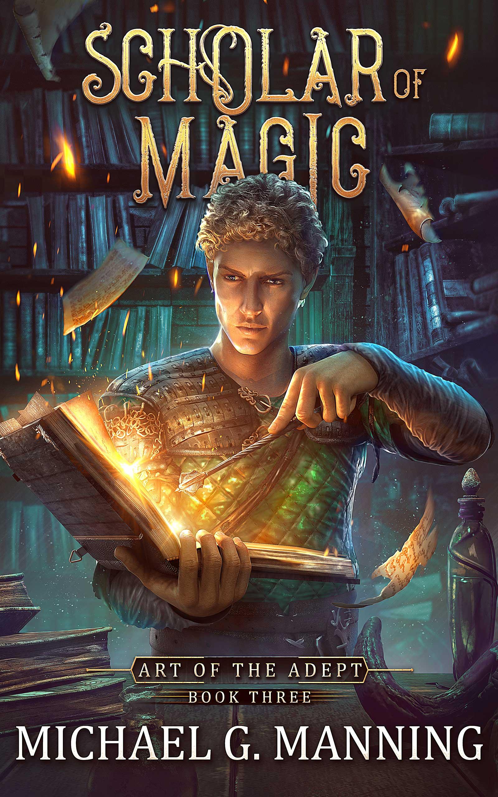 Scholar of Magic - Michael G. Manning