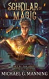 Scholar of Magic (Art of the Adept, #3)