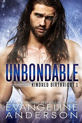 Unbondable by Evangeline Anderson
