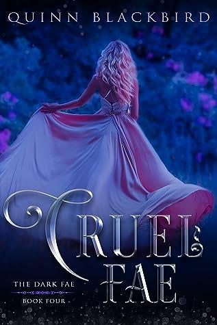 Cruel Fae (The Dark Fae #4)