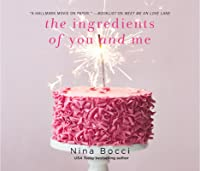 The Ingredients of You and Me (Hopeless Romantics, #3)