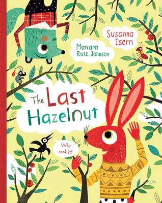 The Last Hazelnut by Susanna Isern
