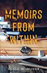 Memoirs from Within