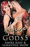 House Of Gods 5: Revolution