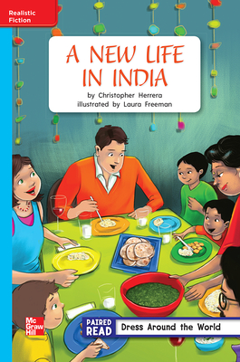 Reading Wonders Leveled Reader a New Life in India: On-Level Unit 4 Week 3 Grade 2