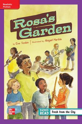 Reading Wonders Leveled Reader Rosa's Garden: Ell Unit 1 Week 2 Grade 4