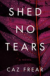 Shed No Tears (Cat Kinsella #3)