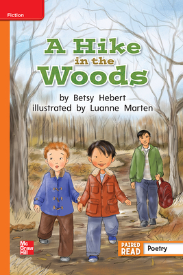 Reading Wonders Leveled Reader a Hike in the Woods: Approaching Unit 4 Week 5 Grade 2