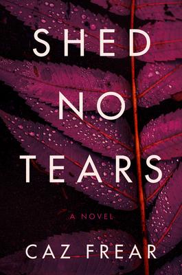 Shed No TearsbyCaz Frear