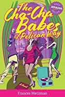 The Cha-Cha Babes of Pelican Way