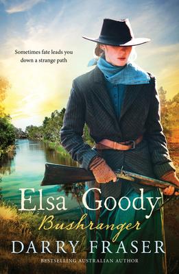 Elsa Goody, Bushranger by Darry Fraser
