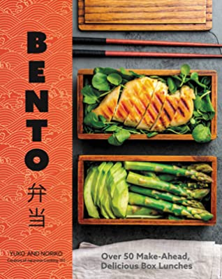 Bento: Over 70 Make-Ahead, Delicious Box Lunches