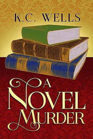 A Novel Murder (Merrychurch Mysteries, #3)