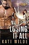 Losing It All (Hellfire Riders MC, #11)