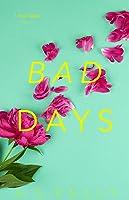 Bad Days (Four Days, #3)