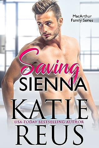 Saving Sienna (MacArthur Family, #3)
