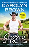 Cowboy Strong (Longhorn Canyon, #7)