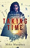 Taking Time (Physics, Lust and Greed #1)
