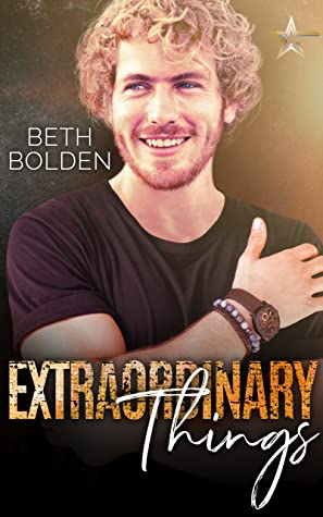 Extraordinary Things by Beth Bolden
