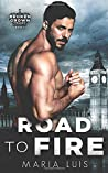 Road To Fire (Broken Crown Trilogy)