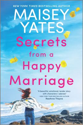 Secrets from a Happy Marriage - Maisey Yates