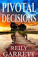 Pivotable Decisions: A Suspenseful Mystery Thriller (Moonlight and Murder Book 2)