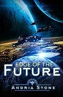 Edge of the Future - Excerpt (The EDGE, #1)