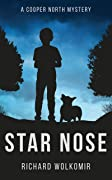 Star Nose: A Cooper North Mystery