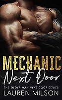 Mechanic Next Door (The Older Man Next Door, #1)