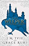 The Weeper and Other Stories by J.M. Ivie
