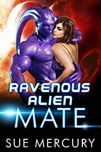 Ravenous Alien Mate (Savage Martians #3)