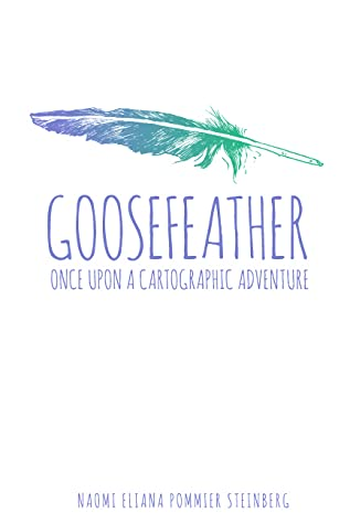 Goosefeather: Once Upon A Cartographic Adventure