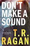Don't Make a Sound (Sawyer Brooks, #1)