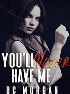 You'll Never Have Me (The Never #3)