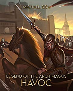 Havoc (Legend of the Arch Magus, #4)