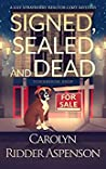 Signed, Sealed and Dead (Lily Sprayberry Realtor #3)