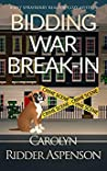 Bidding War Break In (Lily Sprayberry Realtor #4)