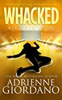 Whacked: Misadventures of a Frustrated Mob Princess (A Lucie Rizzo Mystery)