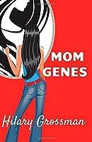 Mom Genes (Forest River PTA Moms)