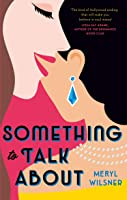 Something to Talk About