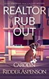 Realtor Rub Out (Lily Sprayberry Realtor #6)