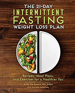 21-Day Intermittent Fasting Weight Loss Plan by Andy DeSantis RD MPH