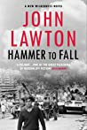 Hammer to Fall: For readers of John le Carré, Philip Kerr and Alan Furst.