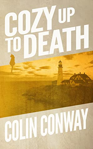 Cozy Up To Death (The Cozy Up Series Book 1)