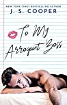 To My Arrogant Boss (The Inappropriate Bachelors #2) audiobook review