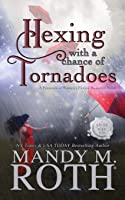 Hexing with a Chance of Tornadoes (Grimm Cove, #2)